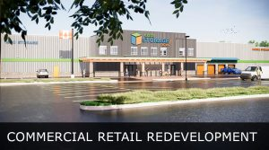 COMMERCIAL RETAIL REDEVELOPMENT